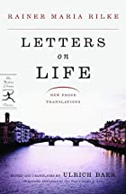 Letters on Life: New Prose Translations…