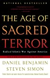 Simon, Steven: The Age of Sacred Terror: Radical Islam's War Against America