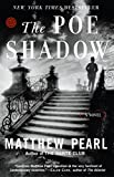 Pearl, Matthew: The Poe Shadow