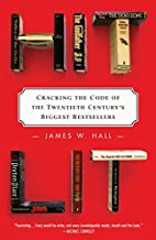 Hit Lit: Cracking the Code of the Twentieth…