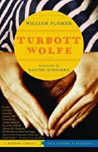 Turbott Wolfe by William Plomer