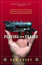 Playing with Trains: A Passion Beyond Scale…