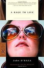 A Rage to Live by John O'Hara