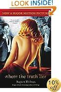 Where the Truth Lies: A Novel