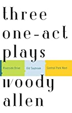 Three One-Act Plays: Riverside Drive Old…
