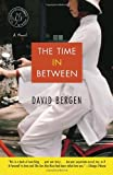 Bergen, David: The Time in Between