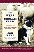 The Dogs of Bedlam Farm: An Adventure with…