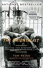 The Orientalist: Solving the Mystery of a…