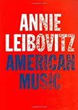 Leibovitz, Annie: American Music: Photographs
