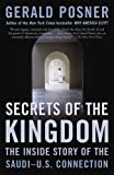 Posner, Gerald L.: Secrets of the Kingdom: The Inside Story of the Saudi-u.s. Connection