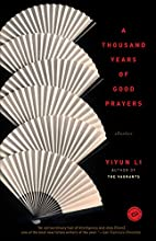 A Thousand Years of Good Prayers: Stories by…