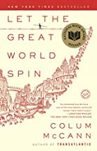 Let the Great World Spin: A Novel by Colum…