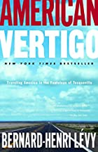 American Vertigo: Traveling America in the…