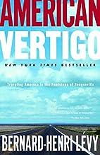 American Vertigo: Traveling America in the…