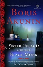 Pelagia and the Black Monk / Sister Pelagia…