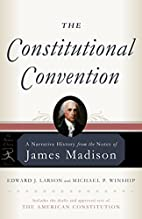 The Constitutional Convention: A Narrative…