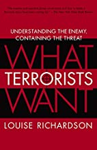 What Terrorists Want: Understanding the…