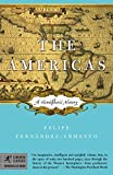 Fernandez-Armesto, Felipe: The Americas: A Hemispheric History