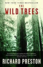 The Wild Trees: A Story of Passion and&hellip;