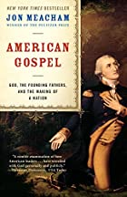 American Gospel: God, the Founding Fathers,&hellip;