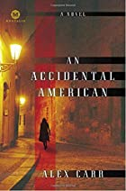 An Accidental American by Alex Carr