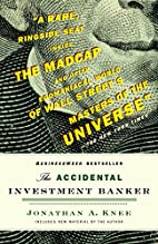 The Accidental Investment Banker: Inside the…