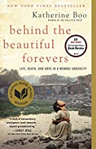 Behind the Beautiful Forevers by Katherine…
