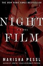 Night Film: A Novel by Marisha Pessl