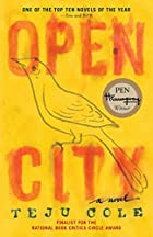 Open City: A Novel by Teju Cole