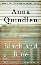 Black and Blue: A Novel by Anna Quindlen