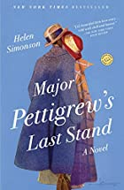 Major Pettigrew's Last Stand by Helen&hellip;