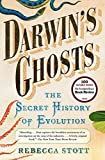 Stott, Rebecca: Darwin's Ghosts: The Secret History of Evolution