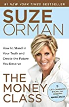 The Money Class: How to Stand in Your Truth&hellip;