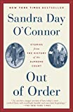 O'Connor, Sandra Day: Out of Order: Stories from the History of the Supreme Court