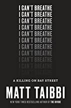 I Can't Breathe: A Killing on Bay…