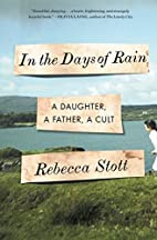 In the Days of Rain: A Daughter, a Father, a…