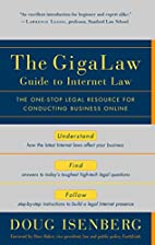 GigaLaw Guide to Internet Law by Doug…