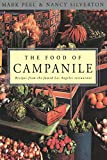 Peel, Mark: The Food of Campanile: Recipes from the Famed Los Angeles Restaurant