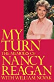 Reagan, Nancy: My Turn: The Memoirs of Nancy Reagan