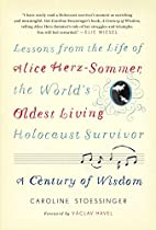 A Century of Wisdom: Lessons from the Life…