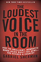 The Loudest Voice in the Room: How the…