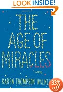 The Age of Miracles: A Novel