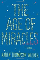 The age of miracles : a novel by Karen…