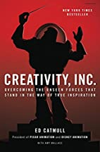 Creativity, Inc.: Overcoming the Unseen…