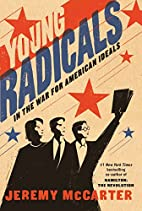 Young Radicals: In the War for American…