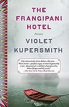 The Frangipani Hotel: Fiction by Violet…