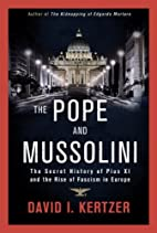 The Pope and Mussolini: The Secret History…