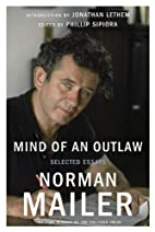 Mind of an Outlaw: Selected Essays by Norman…