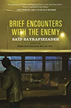 Brief Encounters with the Enemy: Fiction by…