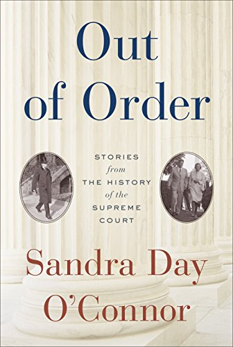 out-of-order-stories-from-the-history-of-the-supreme-court